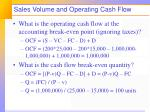sales volume and operating cash flow