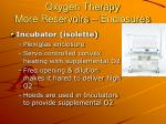 oxygen therapy more reservoirs enclosures2