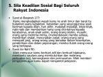 5 sila keadilan sosial bagi seluruh rakyat indonesia