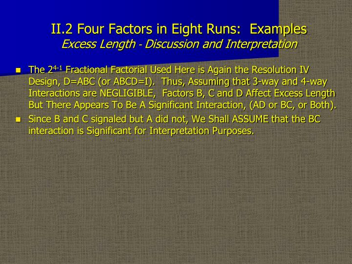 II.2 Four Factors in Eight Runs:  Examples