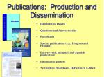 publications production and dissemination