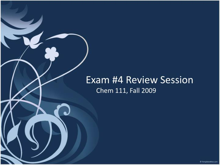 exam 4 review session n.