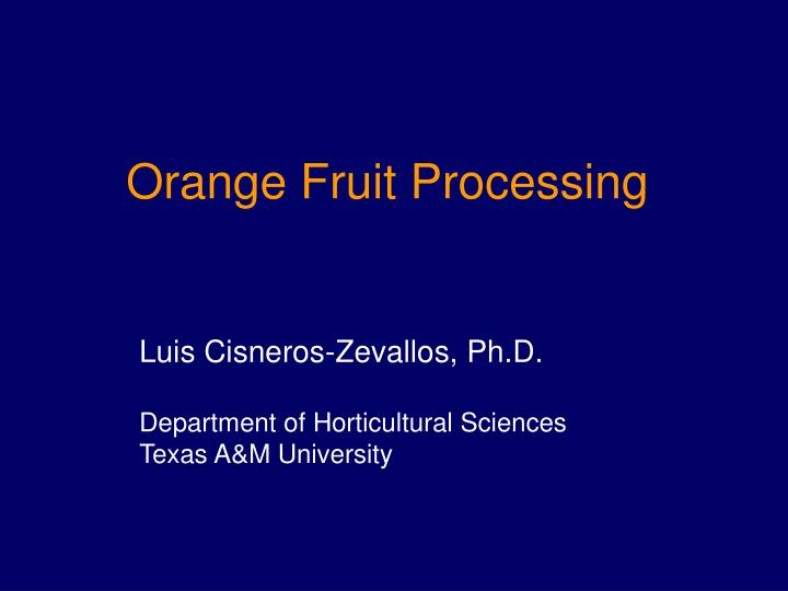 orange fruit processing n.