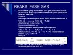 reaksi fase gas