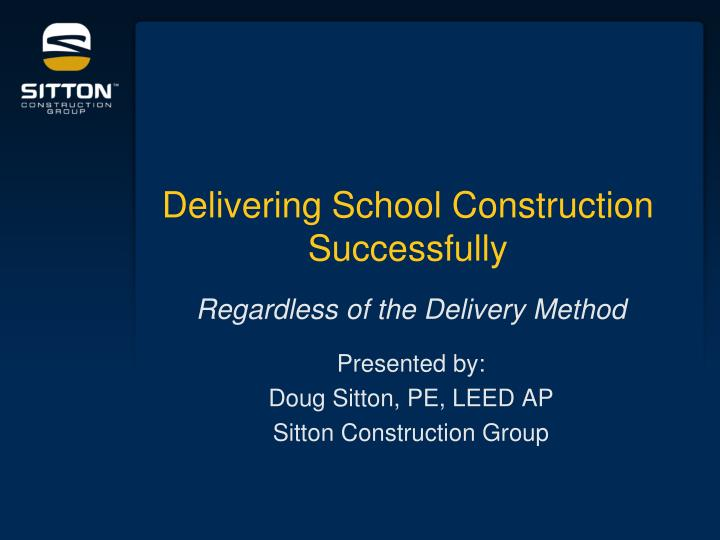 delivering school construction successfully n.