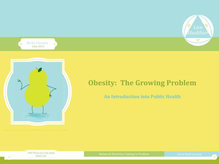 obesity the growing problem n.