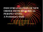 industrialization of new order from historical perspectives a preliminary study