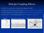 disk jet coupling effects