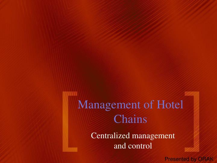 management of hotel chains n.