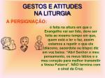 gestos e atitudes na liturgia4
