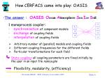 how cerfacs came into play oasis1