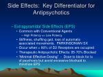 side effects key differentiator for antipsychotics