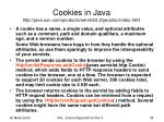 cookies in java http java sun com products servlet 2 2 javadoc index html