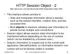 http session object 2 http java sun com products servlet 2 2 javadoc index html