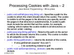 processing cookies with java 2 java server programming wrox press