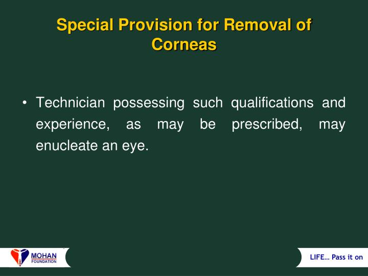 Special Provision for Removal of Corneas