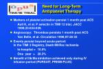 need for long term antiplatelet therapy