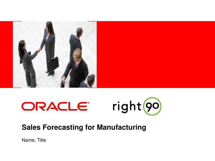 sales forecasting for manufacturing n.