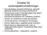 orsaker till autismspektrumst rningar
