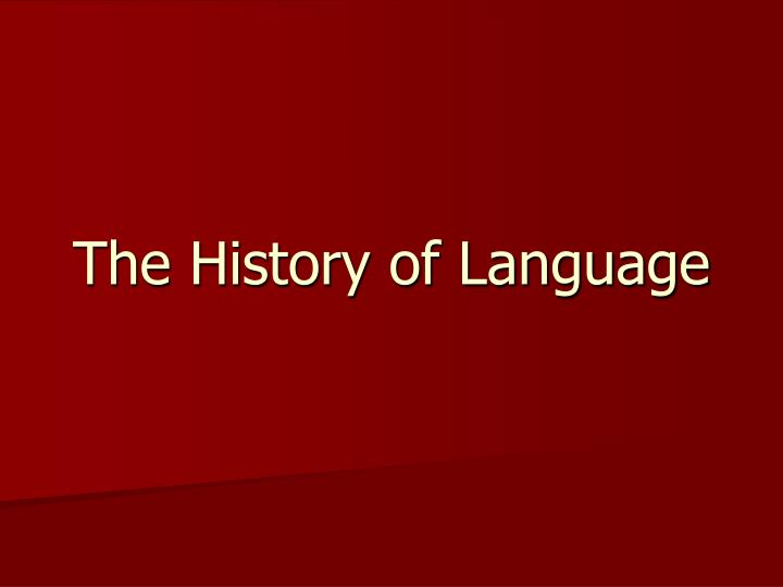 the history of language n.