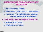 prerequisite for accurate site selection