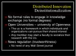 distributed innovation deinstitutionalization
