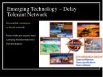 emerging technology delay tolerant network