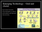 emerging technology grid and cluster