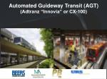 automated guideway transit agt adtranz innovia or cx 100