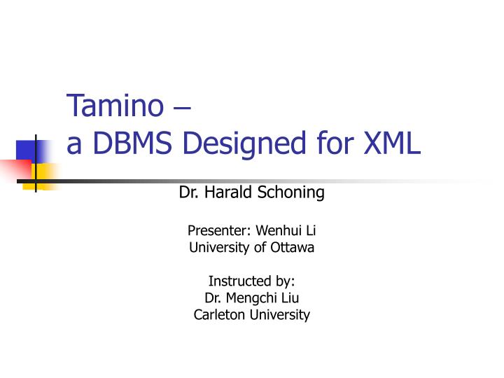 tamino a dbms designed for xml n.