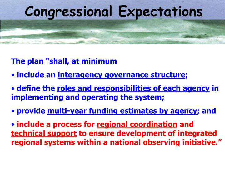 Congressional Expectations