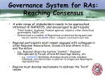governance system for ras reaching consensus