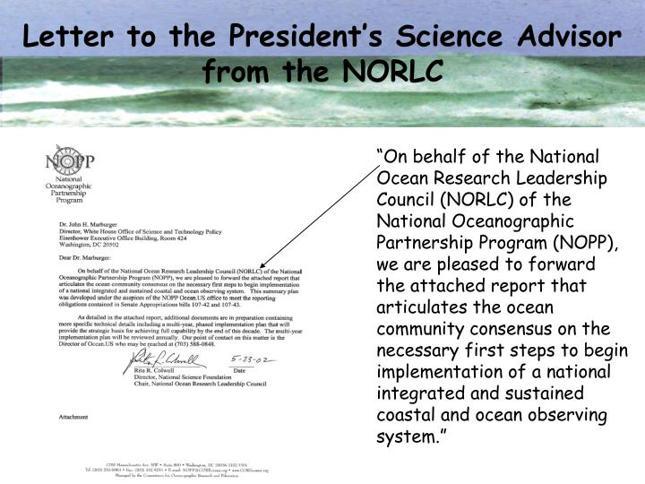 Letter to the President's Science Advisor from the NORLC