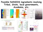 possible nanoos ingredients involving tribal state local governments academia etc