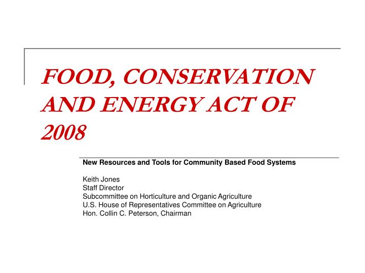food conservation and energy act of 2008 n.