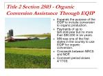 title 2 section 2503 organic conversion assistance through eqip
