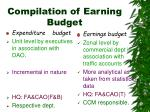 compilation of earning budget