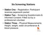 six screening stations