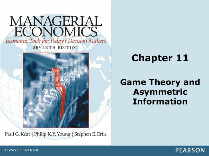 Chapter 11 game theory and asymmetric information