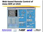 web based remote control of zeiss sem at uiuc