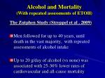 alcohol and mortality with repeated assessments of etoh