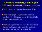 alcohol mortality adjusting for ses and a propensity score lee et al 2009