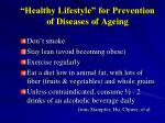 healthy lifestyle for prevention of diseases of ageing