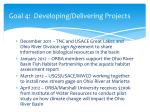 goal 4 developing delivering projects