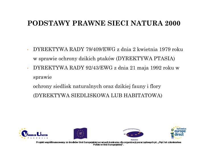 PODSTAWY PRAWNE SIECI NATURA 2000