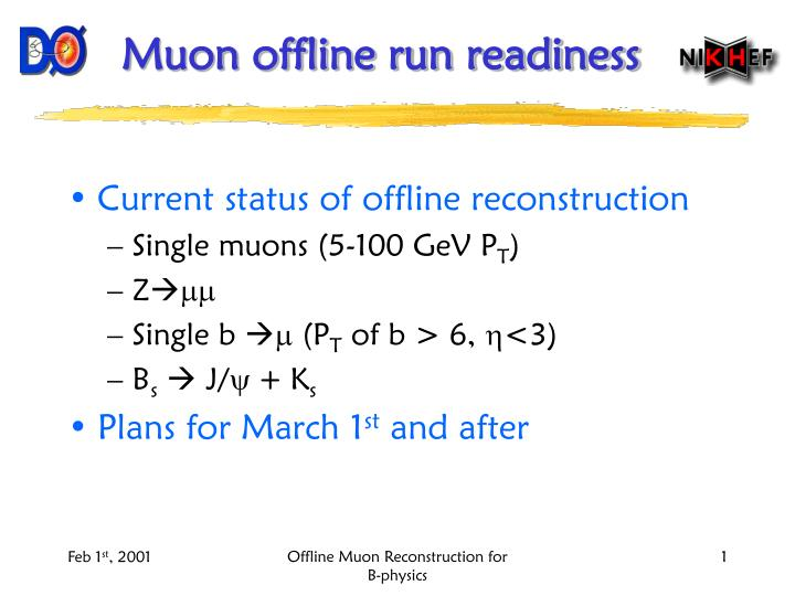 muon offline run readiness n.