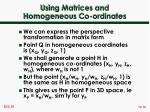 using matrices and homogeneous co ordinates