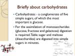 briefly about carbohydrates