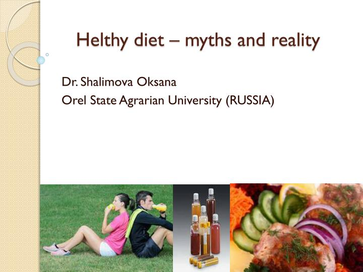 Helthy diet myths and reality