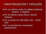 caracterizaci n y tipolog a